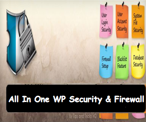 WordPress All in One WP Security and Firewall Plugin Руководство