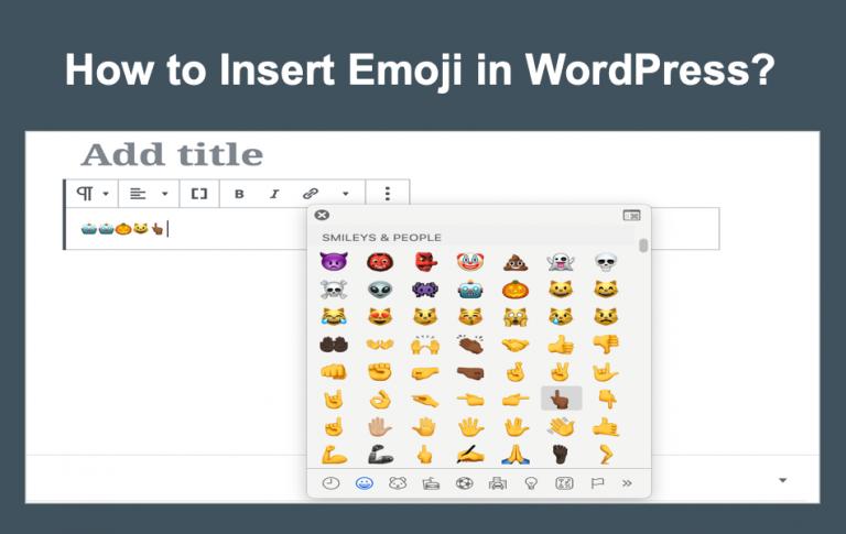 Как вставить эмодзи в WordPress?  »WebNots