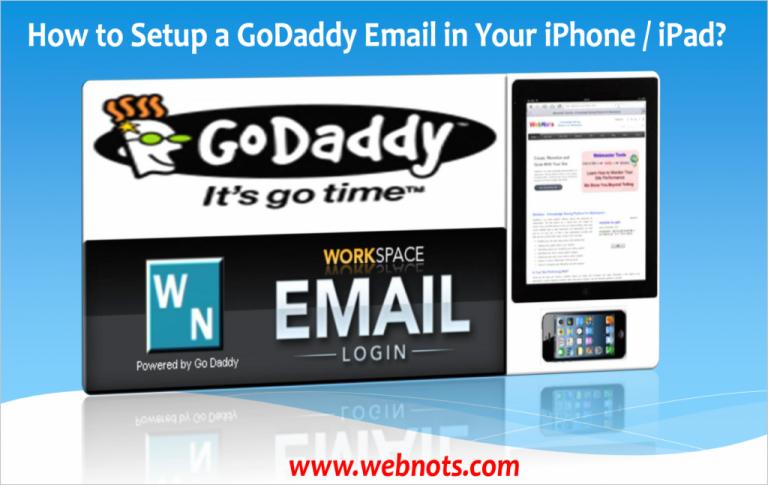 Как настроить электронную почту GoDaddy на iPhone?  »WebNots