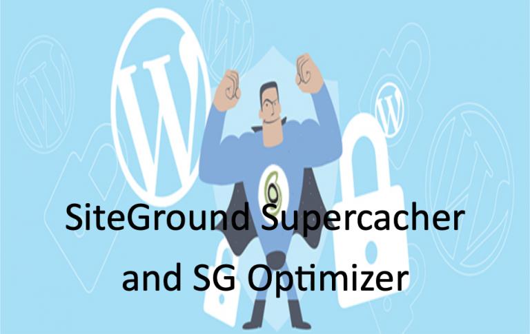 Обзор плагина SiteGround Supercacher и SG Optimizer »WebNots