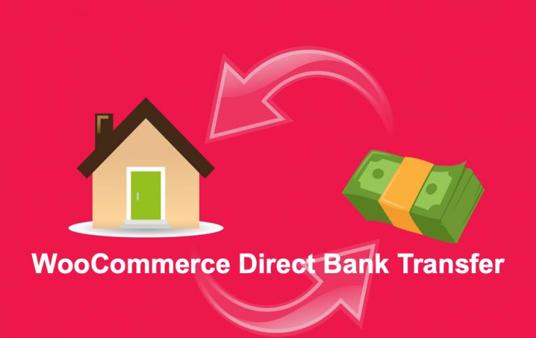 Как добавить прямой банковский перевод в WooCommerce Store?