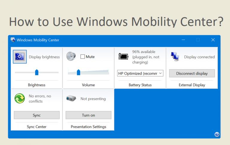 Что такое Центр мобильности Windows и как им пользоваться?  »WebNots