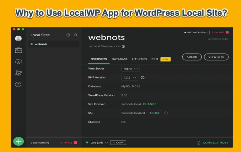 11 причин использовать приложение LocalWP для локального сайта WordPress »WebNots
