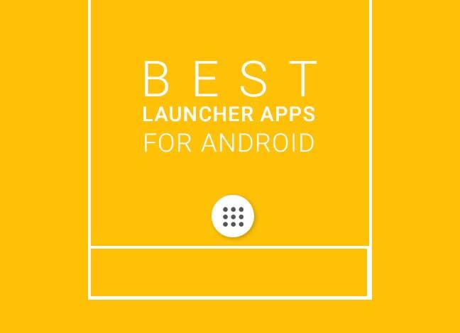 5 лучших приложений-лаунчеров для Android