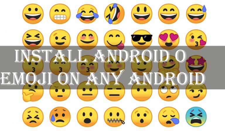 Установите Android O Emoji на любые устройства Android 5.0+