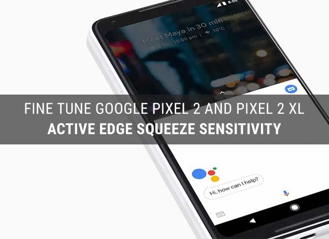 Как изменить чувствительность к сжатию Active Edge на Google Pixel 2 и XL