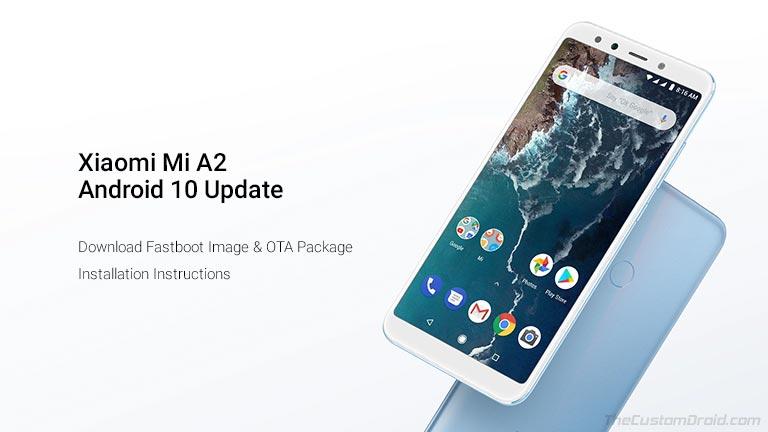 Скачать обновление безопасности Xiaomi Mi A2 / A2 Lite за октябрь 2020 г. (OTA и Fastboot)