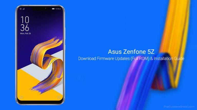 Загрузите обновления прошивки Asus Zenfone 5Z: майское обновление безопасности 2020 г.