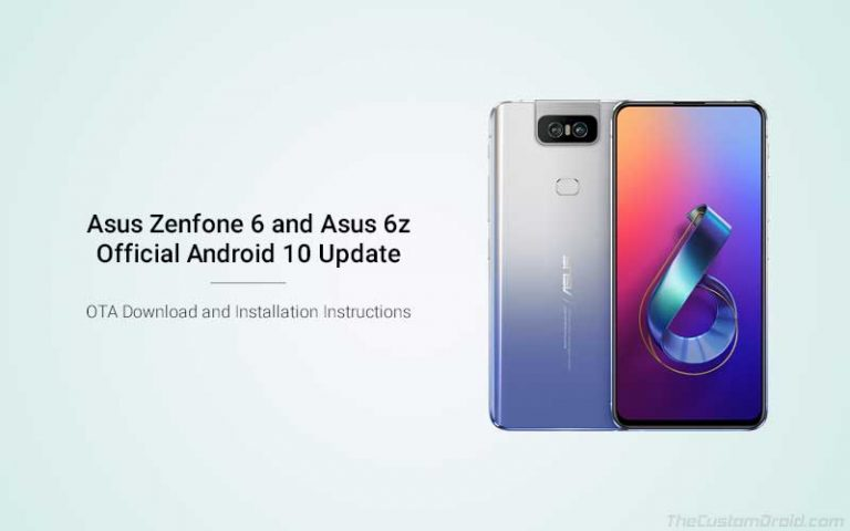 Скачать Asus Zenfone 6 / 6z March 2020 Update (Android 10)