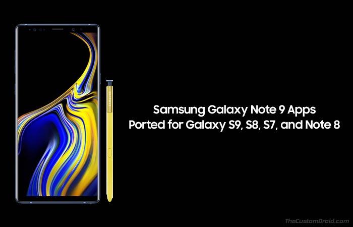 Загрузить приложения Galaxy Note 9 для Galaxy S9, S8, S8 и Note 8 (порт)