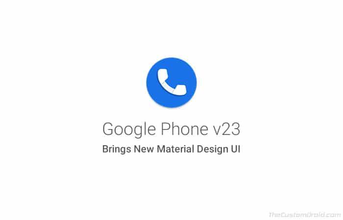 Загрузите Google Phone v23 с новым интерфейсом Material Design [APK]