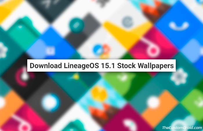 Скачать LineageOS 15.1 Stock Wallpapers для Android