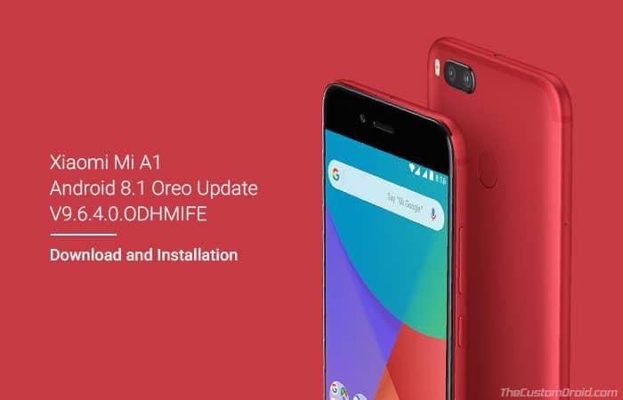 Скачать обновление Xiaomi Mi A1 9.6.4.0 Oreo (патч безопасности от июля 2018 г.)