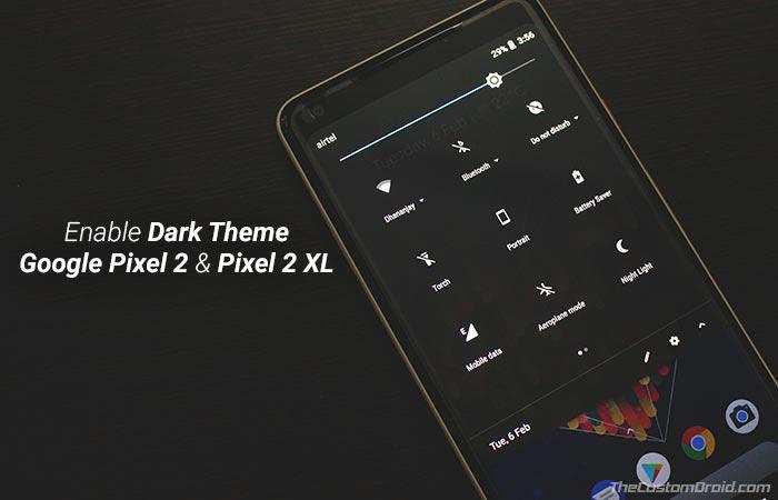 Как включить темную тему Google на Pixel 2 и Pixel 2 XL