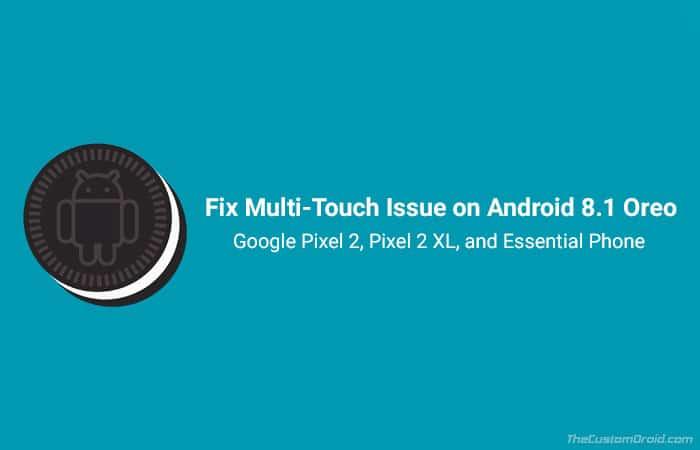 Как исправить проблему мультитач Android 8.1 Oreo (модуль Magisk)