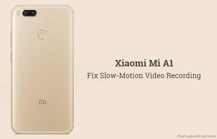Как исправить замедленную запись видео Xiaomi Mi A1 [Magisk Module]