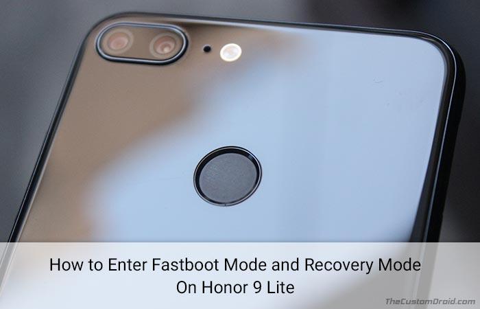 Как загрузить Honor 9 Lite в режим быстрой загрузки и режим восстановления