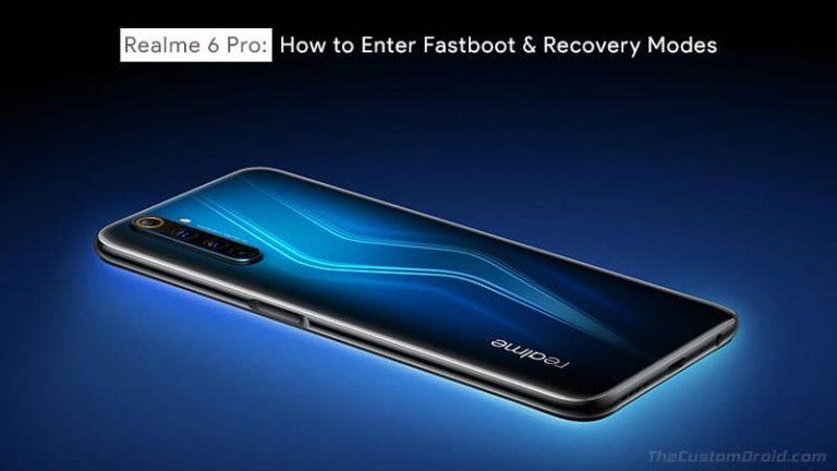Загрузите Realme 6 Pro в режимах Fastboot и Recovery (Руководство)