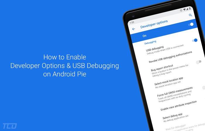 Включите параметры разработчика и отладку по USB на Android Pie (Руководство)