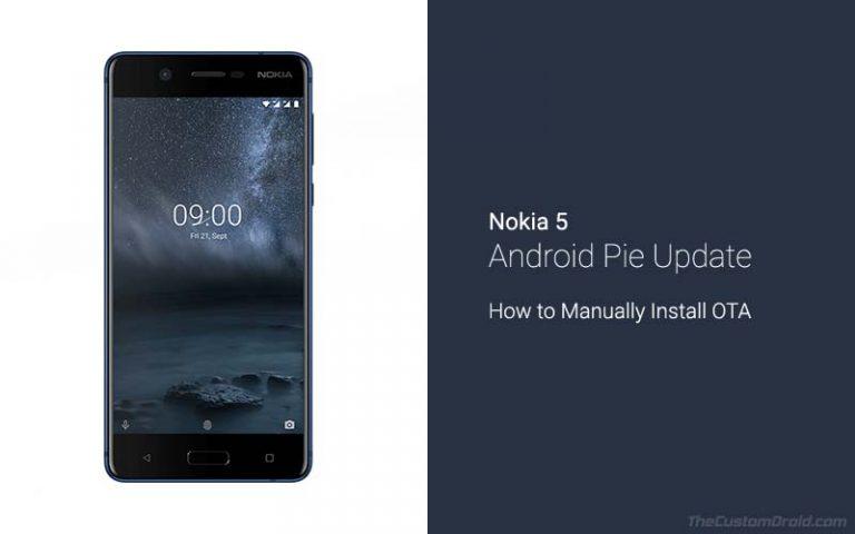 Загрузите и установите Nokia 5 Android Pie OTA Update (июль 2019 г.)