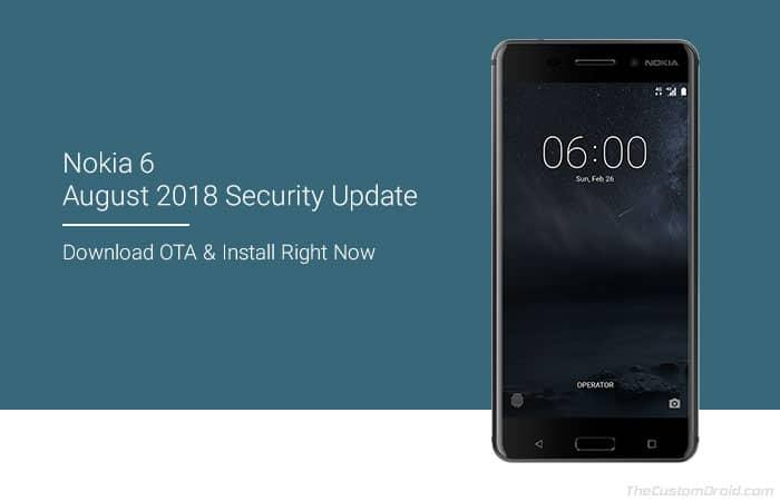 Как установить обновление безопасности Nokia 6 августа 2018 OTA (Android 8.1 Oreo)