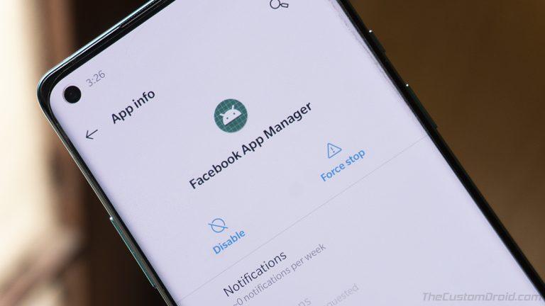Удалите Facebook Bloatware из OnePlus 8, 8 Pro и Nord [Guide]