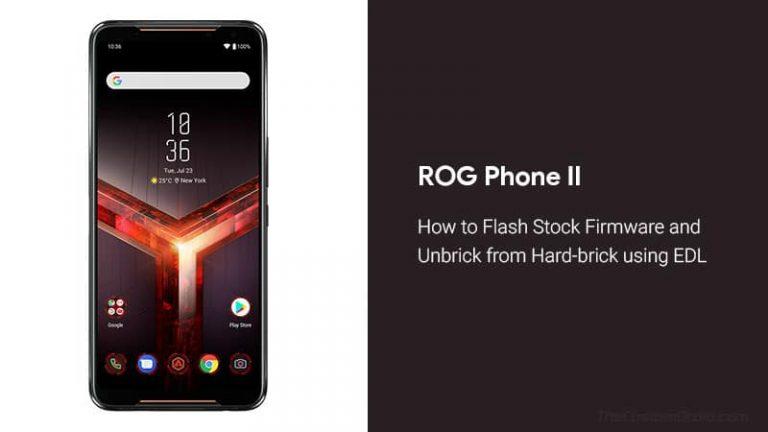 Разблокируйте ROG Phone 2 из жесткого кирпича с помощью EDL