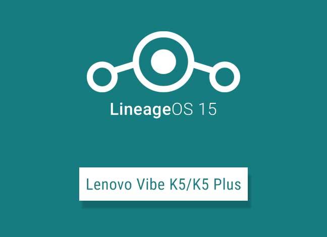 Установите LineageOS 15 на базе Android Oreo на Lenovo Vibe K5 / K5 Plus