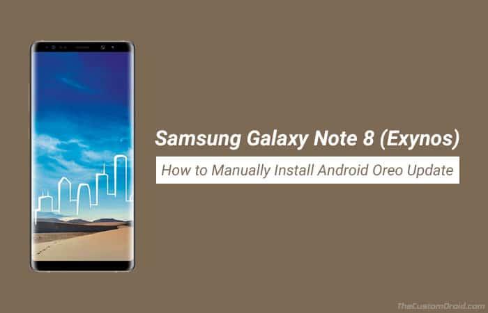 Как установить Android Oreo на Exynos Galaxy Note 8 (CRC1)
