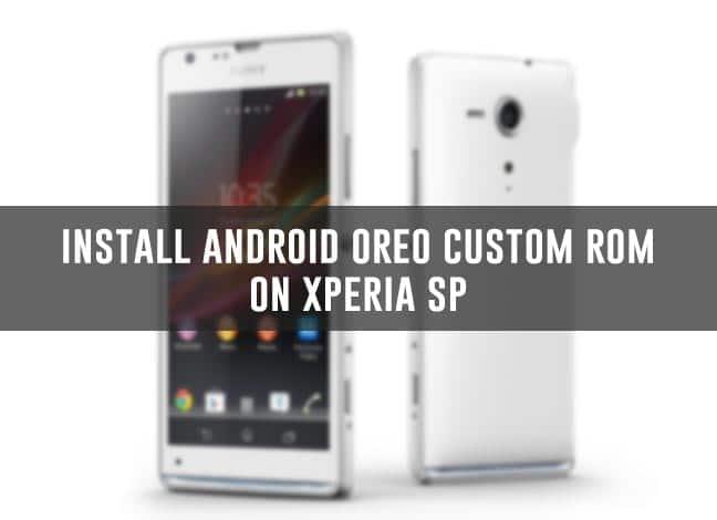 Установите Android Oreo на базе AOSP на Xperia SP
