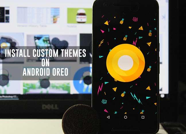 Как установить пользовательские темы на Android Oreo без рута