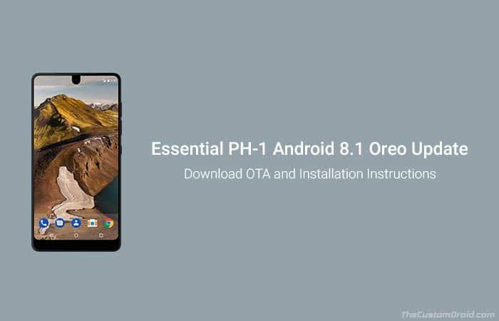 Установите Essential Phone Android 8.1 Oreo Update (OPM1.180104.092)