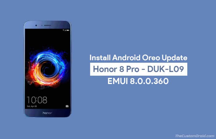 Загрузите и установите обновление Honor 8 Pro Android Oreo (EMUI 8.0)