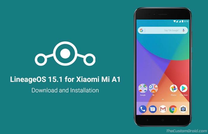 Как установить LineageOS 15.1 на Xiaomi Mi A1 (Android 8.1 Oreo)
