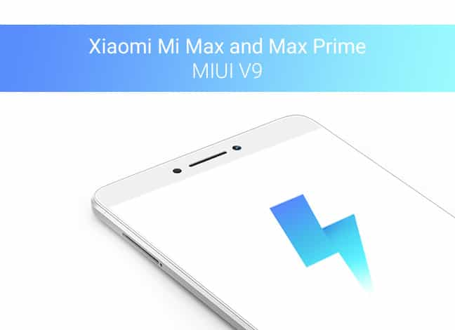 Как установить стабильную прошивку MIUI 9 на Xiaomi Mi Max и Max Prime