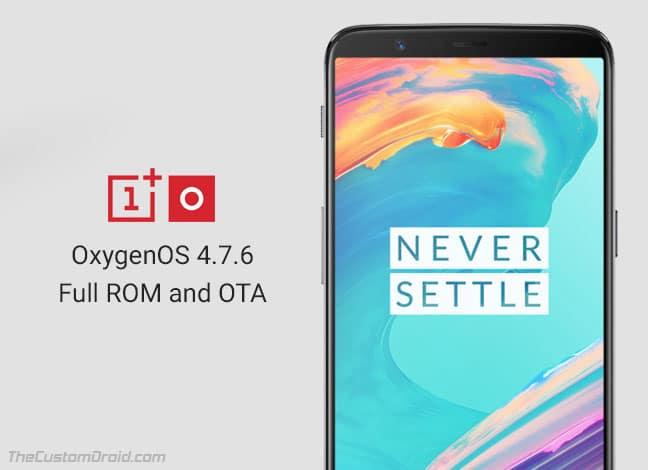 Установите обновление OxygenOS 4.7.6 на OnePlus 5T (Full ROM + OTA)
