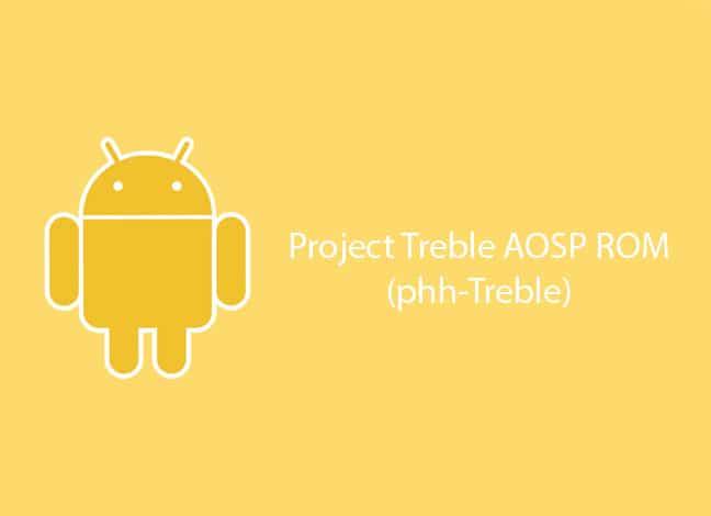 Установите Project Treble AOSP ROM на поддерживаемых устройствах (Android Oreo)