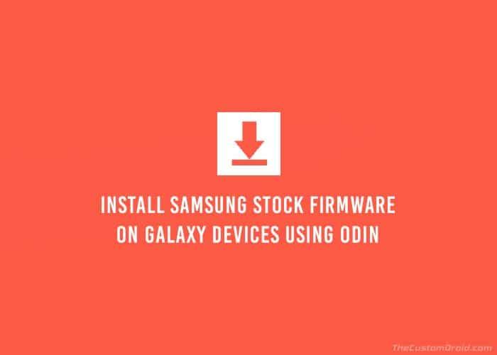 Как установить стоковую прошивку Samsung с помощью Odin (подробное руководство)