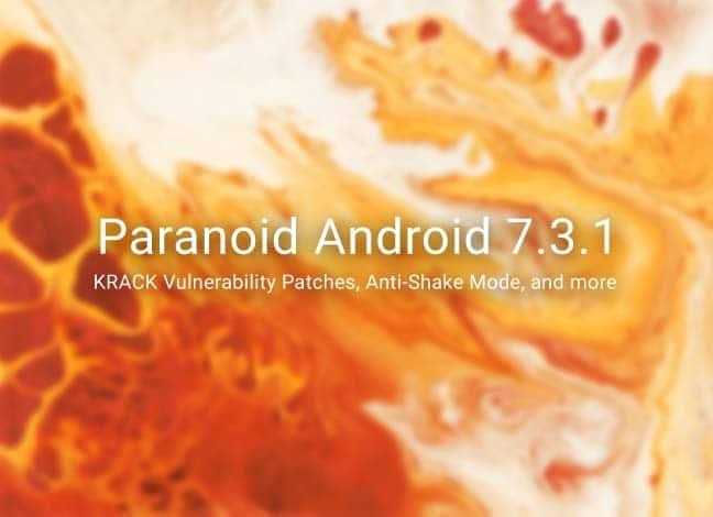 Загрузите и установите Paranoid Android 7.3.1 ROM