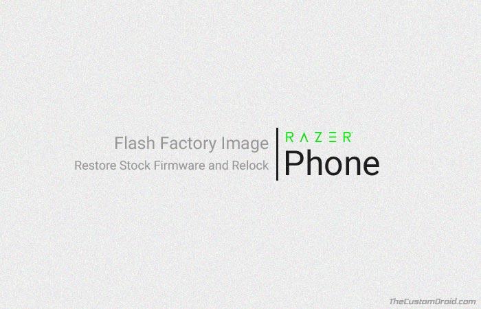 Как восстановить стоковую прошивку телефона Razer (заводские образы)