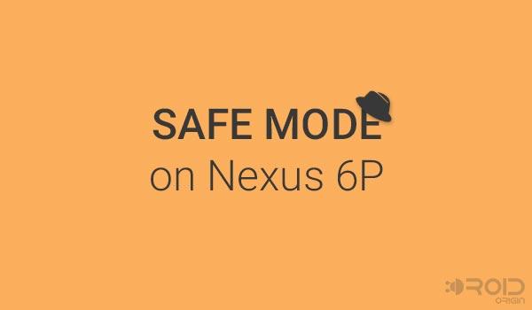 Как войти в безопасный режим на Nexus 6P