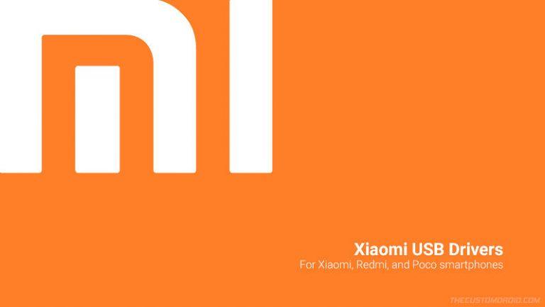 Загрузите последние версии USB-драйверов Xiaomi и как установить [Windows 10/8/7/XP]