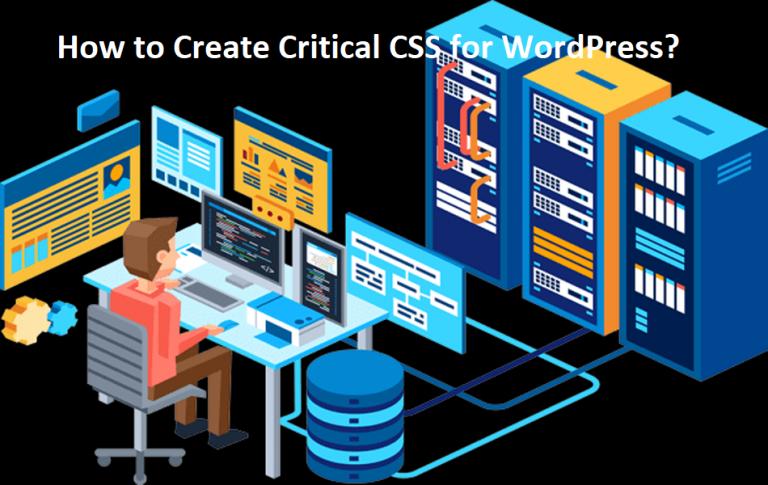 Как создать критический CSS для сайта WordPress?