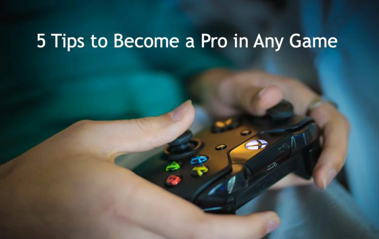5 советов, как стать профессионалом в любой игре