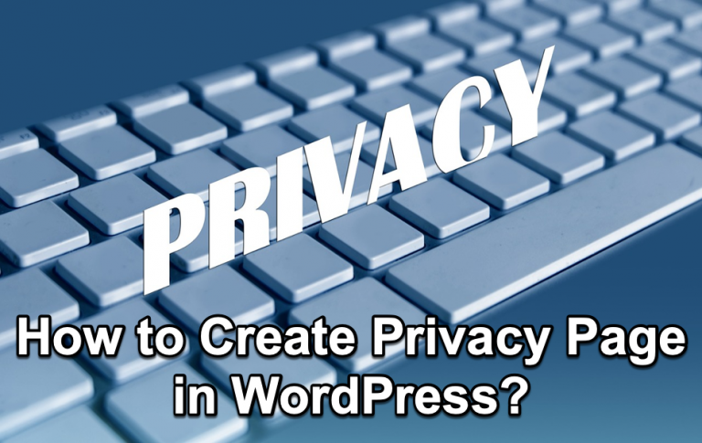 Как настроить страницу политики конфиденциальности в WordPress?