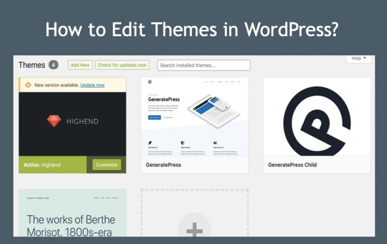 Как редактировать темы в WordPress?