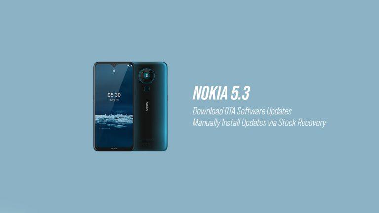 Репозиторий обновлений программного обеспечения Nokia 5.3 OTA (последнее обновление: декабрь 2020 г.)