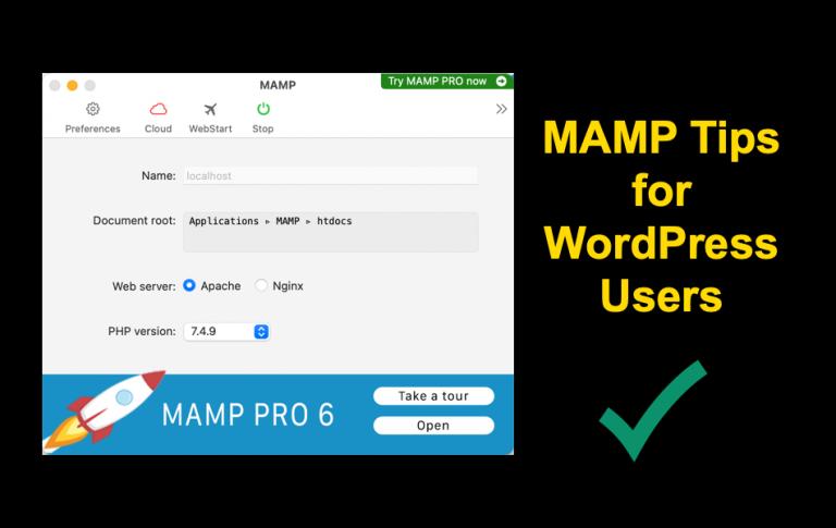 10 советов по MAMP для пользователей локального хоста WordPress