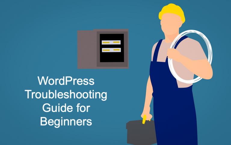 Руководство по устранению неполадок WordPress для начинающих