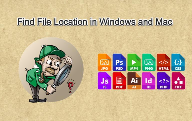 Как найти местоположение любого файла в Windows и Mac?